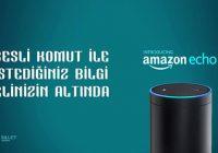 """Amazon, """" echo """" ile Hayatı Kolaylaştırıyor"""
