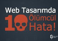 Web Tasarımda 10 Ölümcül Hata!